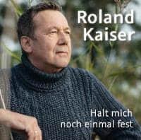 roland-kaiser-halt-mich-noch-einmal-fest